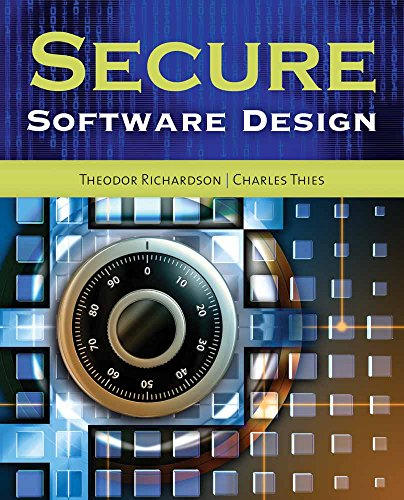 Compare Textbook Prices for Secure Software Design Illustrated Edition ISBN 9781449626327 by Richardson, Theodor,Thies, Charles N