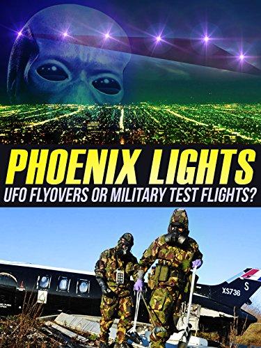 Phoenix Lights: UFO Flyovers Or Military Test Flights?