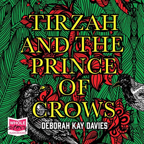 Tirzah and the Prince of Crows audiobook cover art