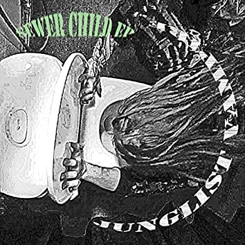 Sewer Child EP