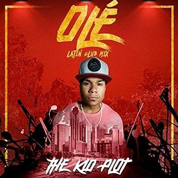 Olé (Latin Club Mix)