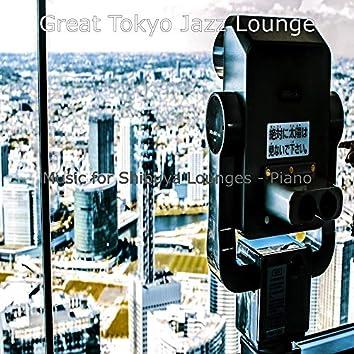Music for Shibuya Lounges - Piano
