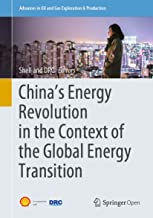 China's Energy Revolution in the Context of the Global Energy Transition (Advances in Oil and Gas Exploration & Production) (English Edition)