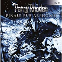 Finale für Arphonie (Perry Rhodan Sternenozean 29) Hörbuch
