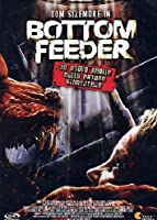 Bottom Feeder [Italian Edition]