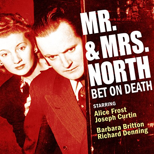 Mr. and Mrs. North: Bet on Death audiobook cover art