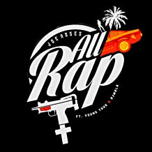 All Rap (feat. Young Thug & RJMrLA)