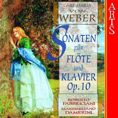 Weber: Sonaten für Flöte und Klavier Op. 10 Nr 1-6