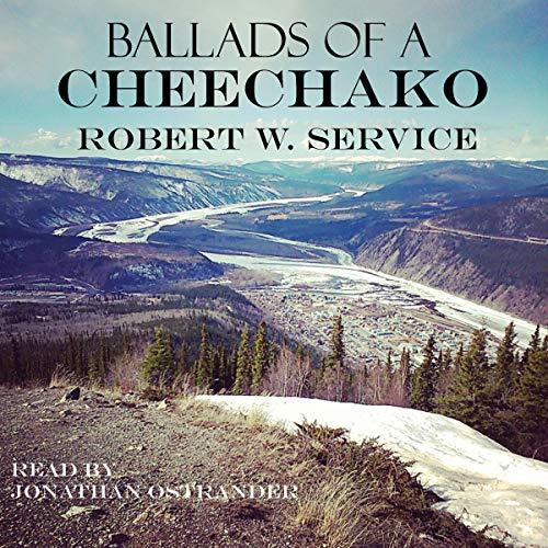 Ballads of a Cheechacko audiobook cover art