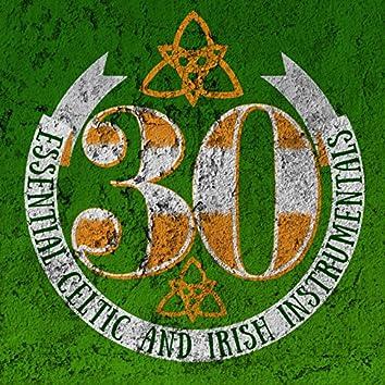 30 Essential Celtic and Irish Instrumentals