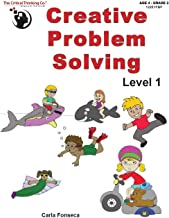 Creative Problem Solving Level 1 - Fun, Engaging Activities to Stretch Imagination and Develop Better Analytical Skills (Grades PreK-2)