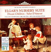 Nursery Suite / Dream Children / Salut D'Amour by EDWARD ELGAR (1996-02-02)