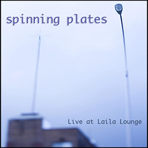Live At Laila Lounge de Spinning Plates - US en Amazon Music ...
