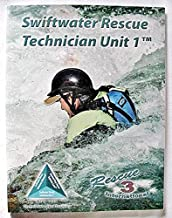 RESCUE 3 INTERNATIONAL---SWIFTWATER RESCUE TECHNICIAN UNIT 1