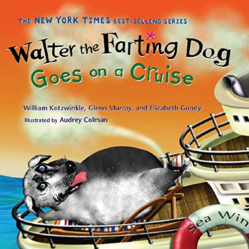 Walter the Farting Dog Goes on a Cruise audiobook cover art