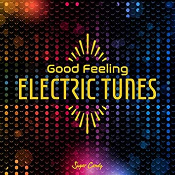 Good Feeling Electric Music