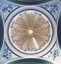 Visions of Heaven: The Dome in European Architecture