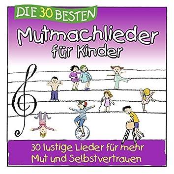 Die 30 besten Mutmachlieder für Kinder (30 lustige Lieder für mehr Mut und Selbstvertrauen)