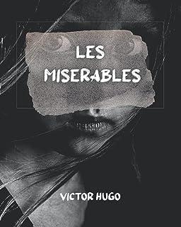 Les Misérables: A French historical novel