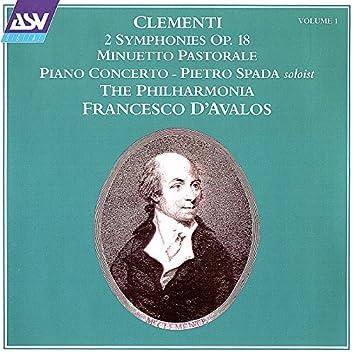 Clementi Vol. 1: 2 Symphonies Op. 18; Minuetto Pastorale; Piano Concerto