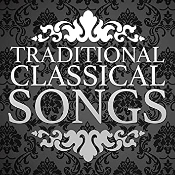 Traditional Classical Songs