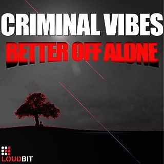 Better Off Alone (Club Mix)