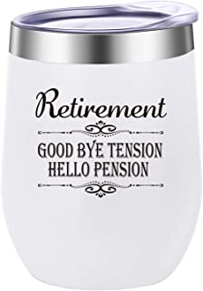 Pufuny Retirement Gifts for Women,Good Bye Tension Hello Pension,Funny Retired Gifts for Retiring Teacher,Nurse,Best Friend,Wife, Mom,Grandma,Boss,Coworker,Retiree Wine Glass Tumbler,Mug 12 oz White