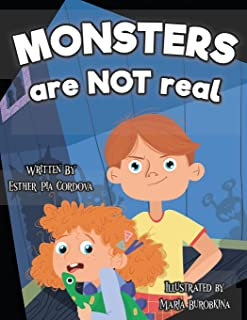 Monsters Are Not Real: An Interactive Picture Book about Being Afraid