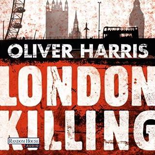 London Killing     Detective Nick Belsey 1              Autor:                                                                                                                                 Oliver Harris                               Sprecher:                                                                                                                                 Mark Bremer                      Spieldauer: 14 Std.     105 Bewertungen     Gesamt 3,9