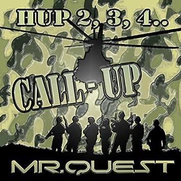 Call Up (Hup 2, 3, 4 Mix)