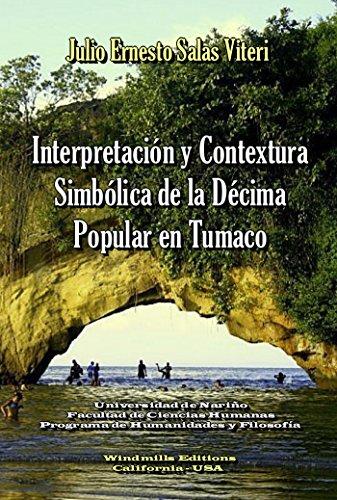 Interpretación y Contextura Simbólica de la Décima Popular en Tumaco (WIE nº 344)