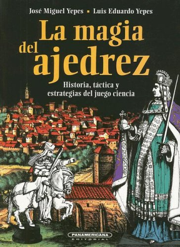 LA Magia Del Ajedrez