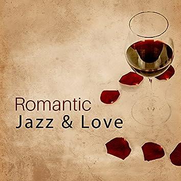 Romantic Jazz & Love – Sensual Music for Lovers, Smooth Jazz, Erotic Lounge, Sexy Jazz, Romantic Piano Music, Relaxation, Sensual Dance