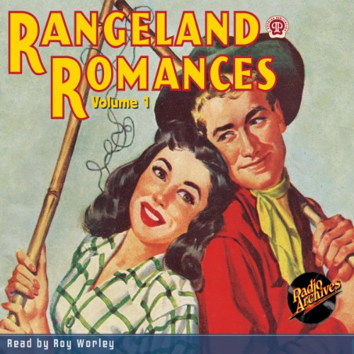 Rangeland Romances, Volume 1 audiobook cover art