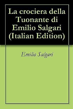 La crociera della Tuonante di Emilio Salgari
