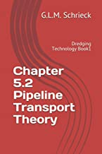 Chapter 5.2 Pipeline Transport Theory: Dredging Technology Book1