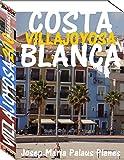 Costa Blanca: Villajoyosa (200 imágenes)