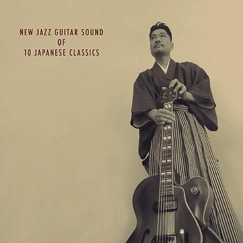 New Jazz Guitar Sound of 10 Japanese Classics
