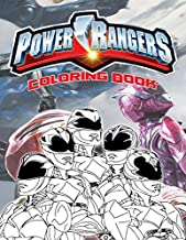 Power Rangers Coloring Book: Power Rangers The Ultimate Creative Coloring Books For Kids And Adults