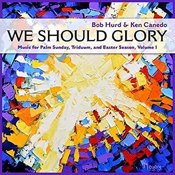 We Should Glory, Vol. 1