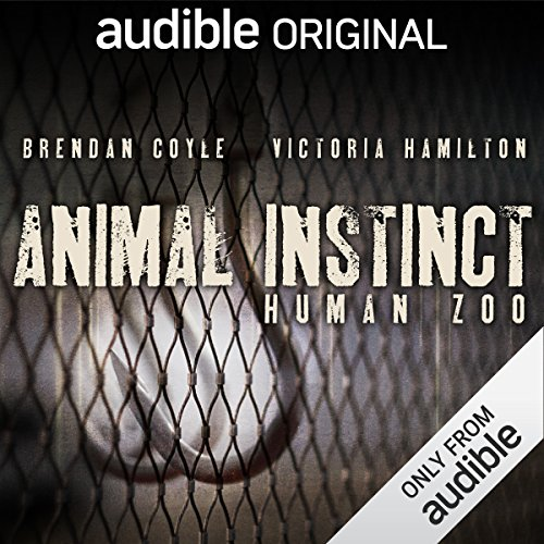 Animal Instinct: Human Zoo audiobook cover art