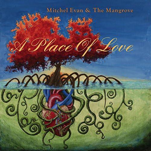 Mitchel Evan & The Mangrove
