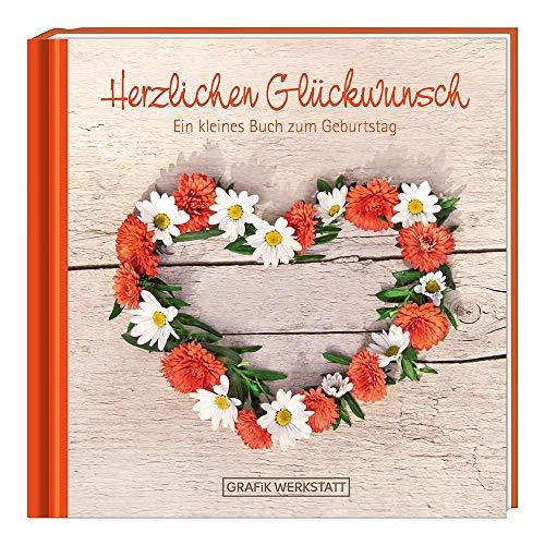 Herzlichen Glückwunsch: Ein kleines Buch zum Geburtstag