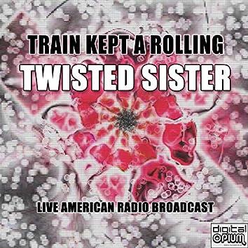 Train Kept A Rolling (Live)