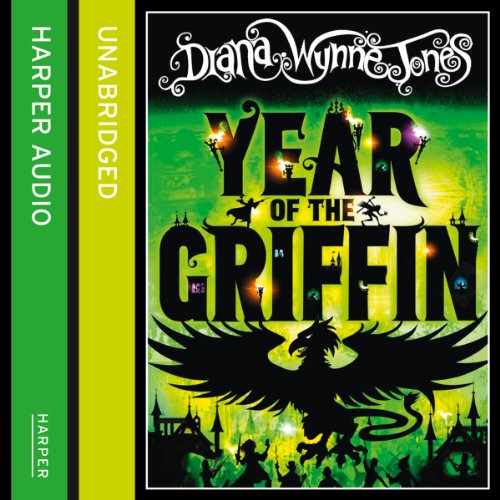 Year of the Griffin                   By:                                                                                                                                 Diana Wynne Jones                               Narrated by:                                                                                                                                 Jonathan Broadbent                      Length: 9 hrs and 26 mins     41 ratings     Overall 4.8