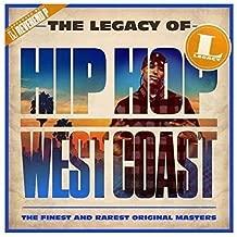 The Legacy Of Hip Hop West Coast