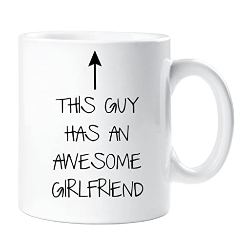 This Guy Has An Awesome Girlfriend Mug Boyfriend Gift Present Christmas Birthday Valentines Anniversary