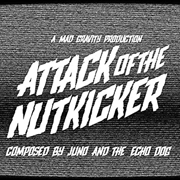 Attack of the Nutkicker