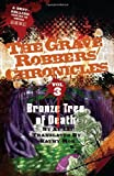 Bronze Tree of Death (Grave Robbers' Chronicles (3))