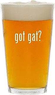 got gat? - Glass 16oz Beer Pint